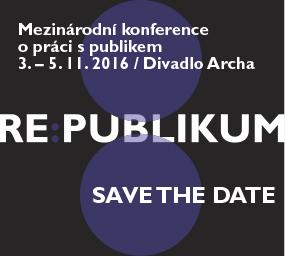 RE:PUBLIKUM 2016 – konference o práci s publikem