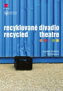 Vyšla kniha Recyklované divadlo