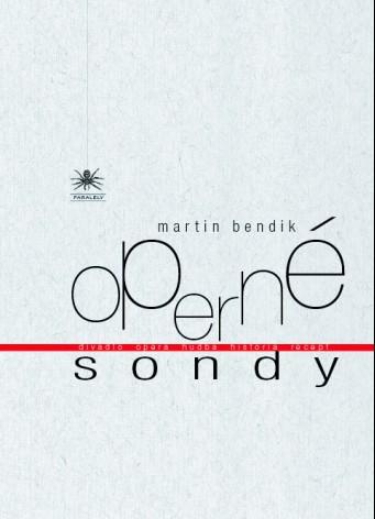 Operné sondy – nová kniha esejí o slovenskej opere