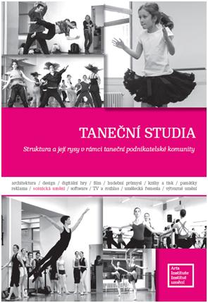 Institut umění vydal novou publikaci: Taneční studia – Struktura a rysy v rámci taneční podnikatelské komunity