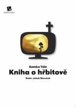 Slovácké divadlo uvede slovenský bestseller Kniha o hřbitově