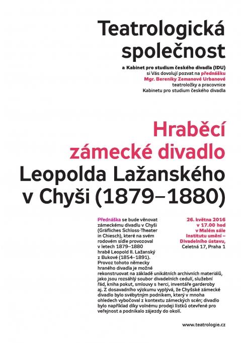 Teatrologická společnost zve na červnovou přednášku: Hraběcí zámecké divadlo Leopolda Lažanského v Chyši (1879–1880)