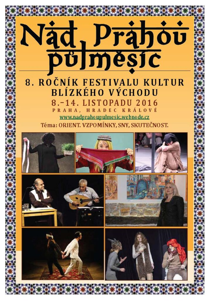 8. ročník festivalu kultur Blízkého východu  Nad Prahou půlměsíc