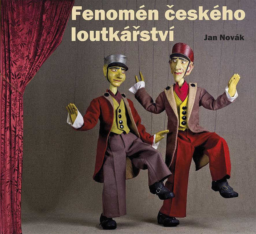 Vyšla kniha Fenomén českého loutkářství
