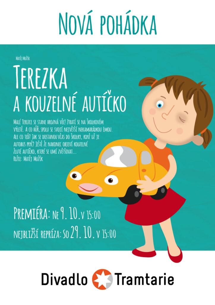 Divadlo Tramtarie uvede v premiéře autorskou pohádku Terezka a kouzelné autíčko