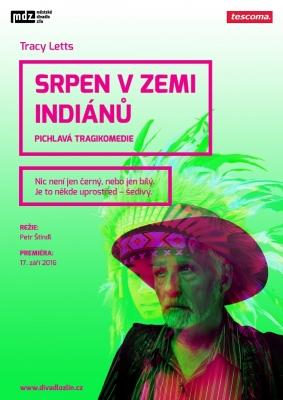 Zlínské divadlo uvedlo premiéru hry Srpen v zemi indiánů