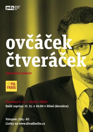 Zájem o kabaret Ovčáček čtveráček je obrovský – zlínští divadelníci přidávají místa