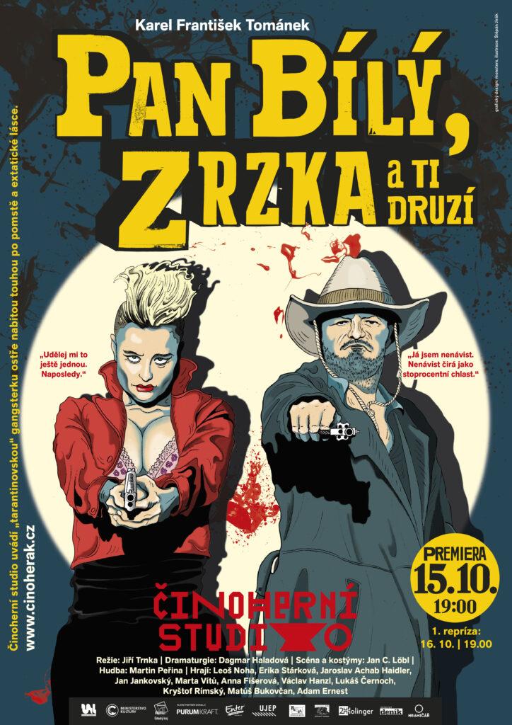 Činoherní studio uvede nefalšovanou gangsterku Pan Bílý, Zrzka a ti druzí