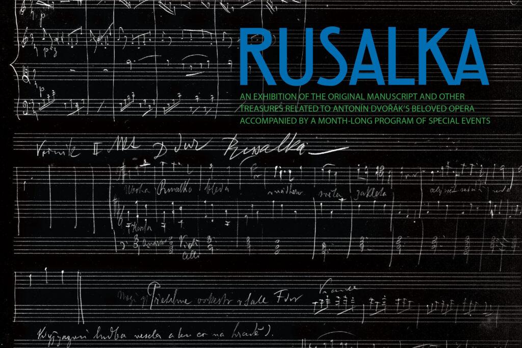 V New Yorku dnes začíná výstava unikátního rukopisu opery Rusalka