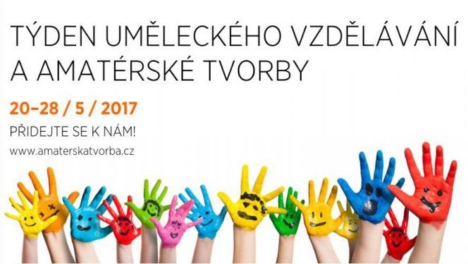 Týden uměleckého vzdělávání a amatérské tvorby 2017
