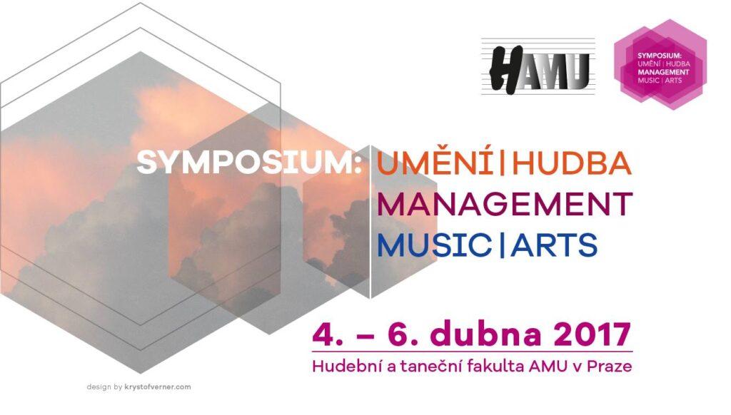 Symposium Umění / Hudba / Management