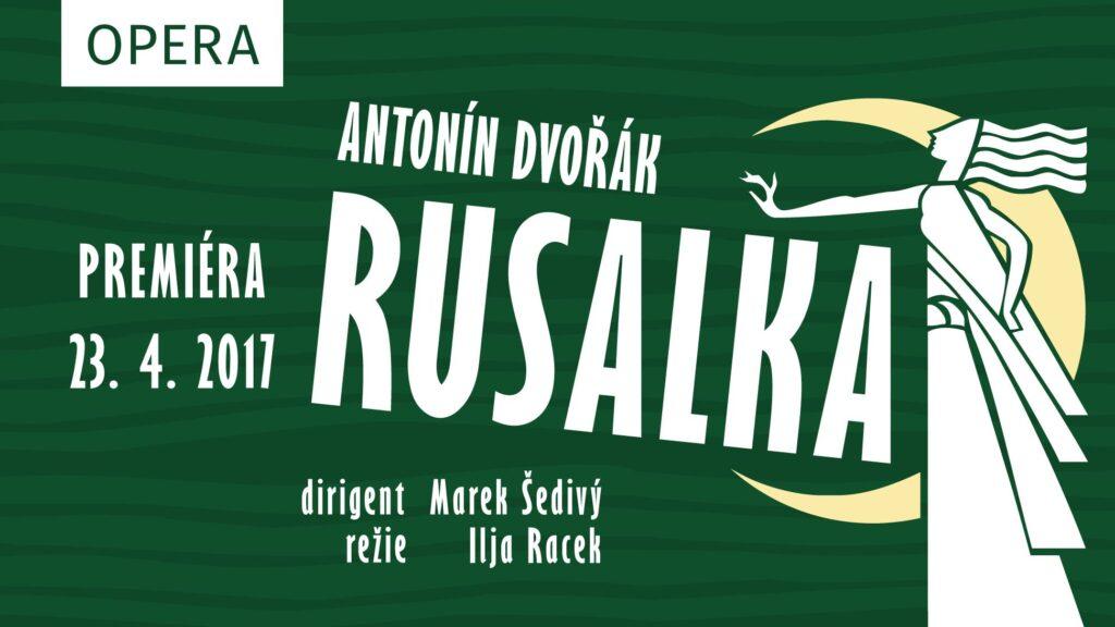 Slezské divadlo Opava připravuje premiéru opery Rusalka