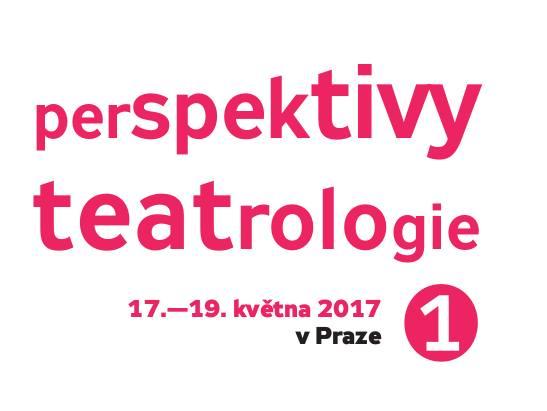 Konference: Perspektivy teatrologie