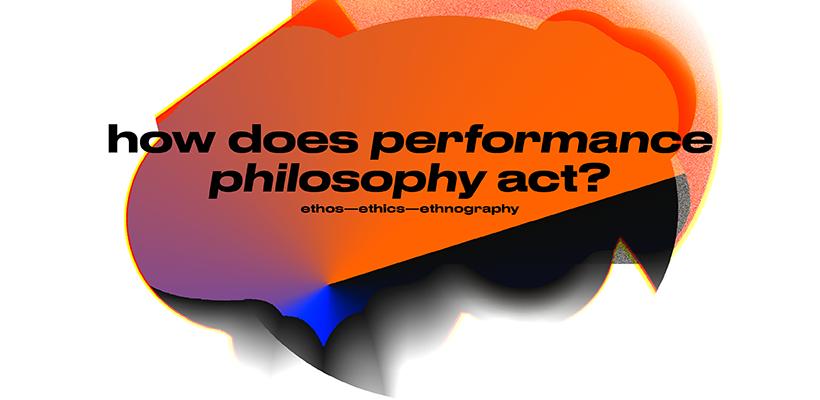 První mezinárodní konference Performance Philosophy proběhne v červnu v Praze