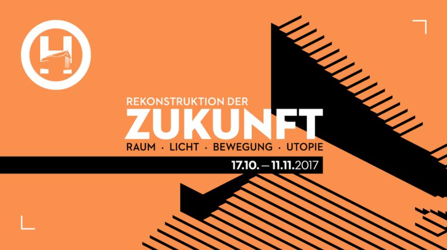 Rekonstrukce budoucnosti: Prostor-světlo-pohyb-utopie, Evropské centrum umění Hellerau, Drážďany