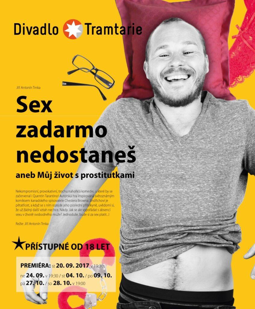 Divadlo Tramtarie uvede v premiéře hru Sex zadarmo nedostaneš
