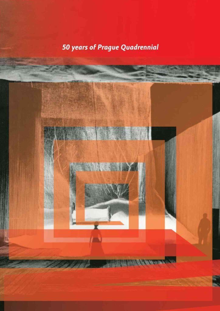 Nová publikace 50 let Pražského Quadriennale je online