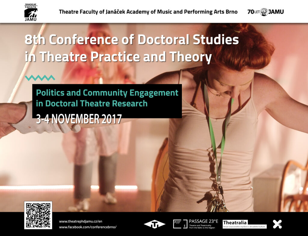 Pozvánka na konferenci: Politics and Community Engagement in Doctoral Theatre Research