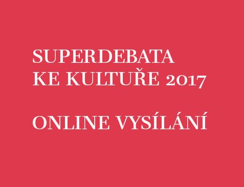 Superdebata ke kultuře 2017 – online vysílání