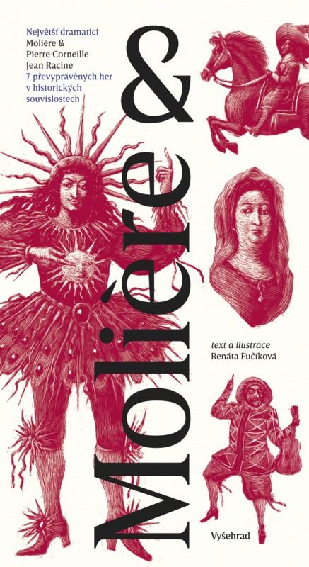 Vyšla kniha Molière & 7 převyprávěných her v historických souvislostech