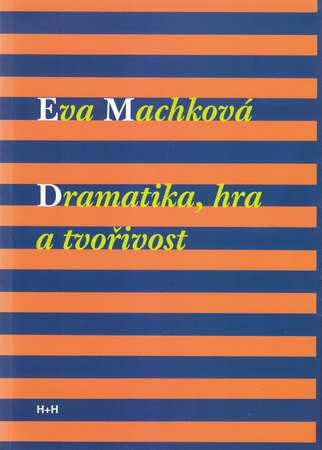Vyšla kniha Dramatika, hra a tvořivost