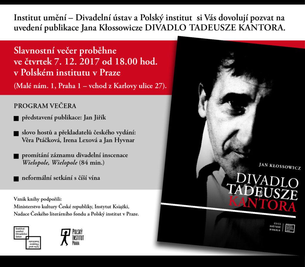 Pozvánka na slavnostní uvedení publikace Jana Kłossowicze: Divadlo Tadeusze Kantora