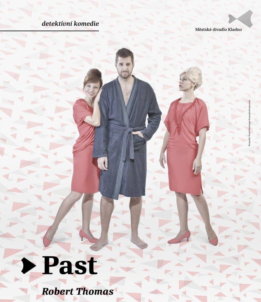 Další premiérou Městského divadla v Kladně bude hra Roberta Thomase Past