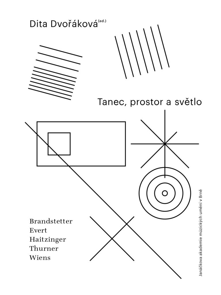 Vychází nová publikace Tanec, prostor, světlo