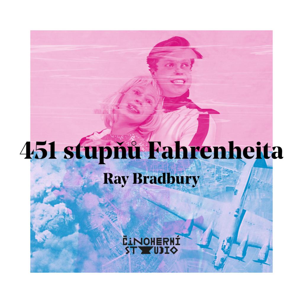 Ústecké Činoherní studio ve třetí premiéře sezóny sází na adaptaci slavného sci-fi románu 451 stupňů Fahrenheita