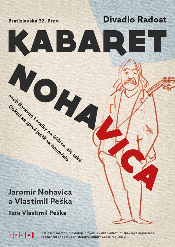Představení složené z písní Jaromíra Nohavici vzniklo v brněnském Divadle Radost