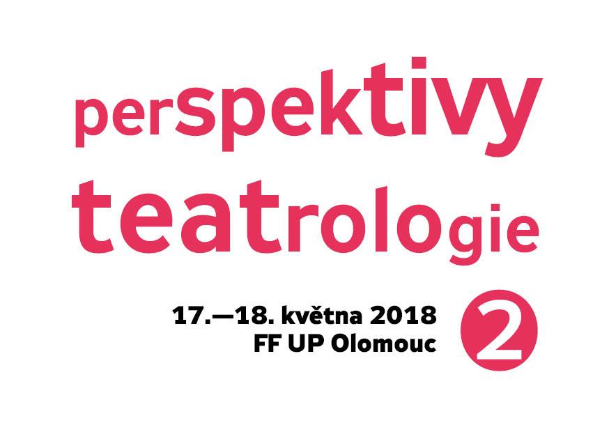 Konference Perspektivy teatrologie – podrobný program