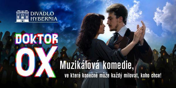 Novou sezónu zahájí Divadlo Hybernia komediálním muzikálem Doktor Ox