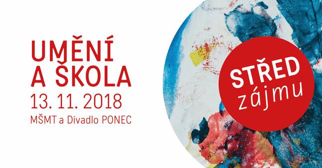 Pozvánka na konferenci Střed zájmu: umění a škola