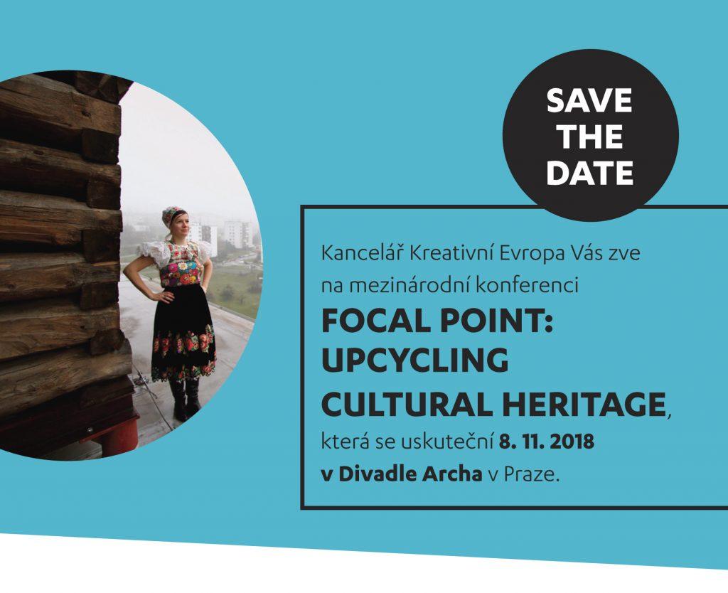 Pozvánka na mezinárodní konferenci Focal Point: Upcycling Cultural Heritage