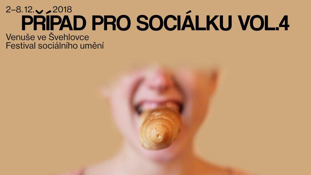 Případ pro sociálku vol. 4 – festival sociálního umění ve Venuši ve Švehlovce