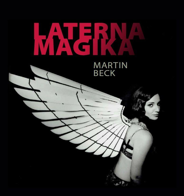 Laterna magika pokřtí novou fotografickou publikaci Martina Becka