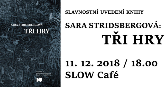Křest knihy Sara Stridsberg: Tři hry