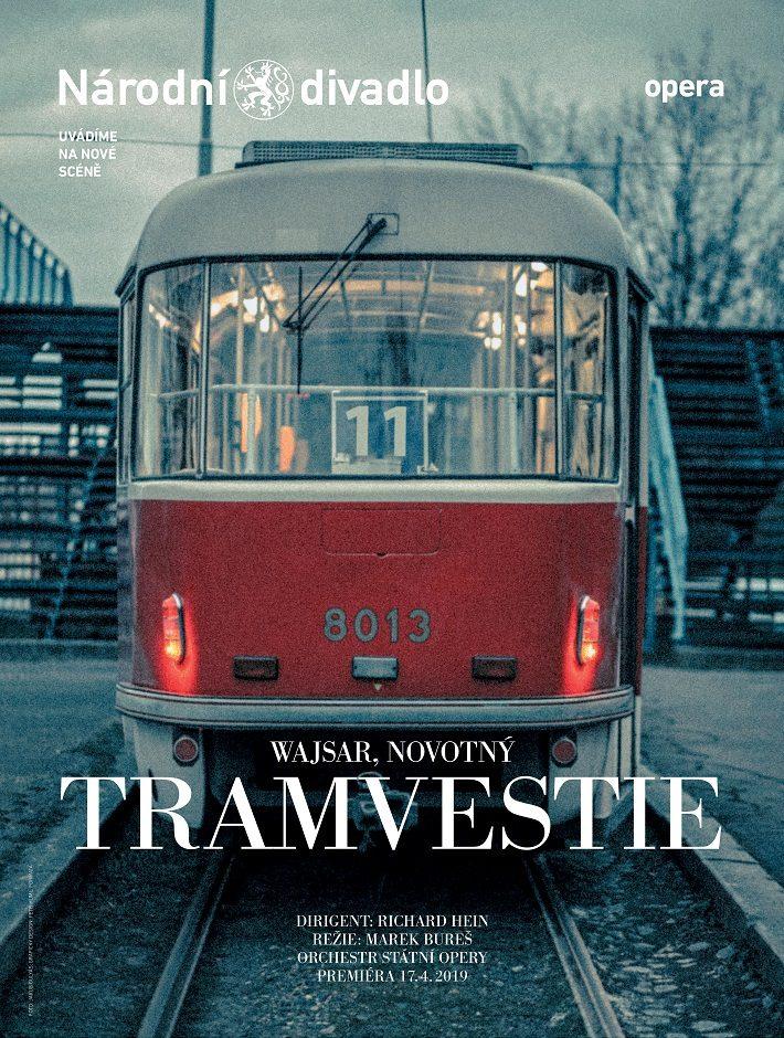 Opera Tramvestie v Národním divadle zve do legendární tramvaje číslo jedenáct