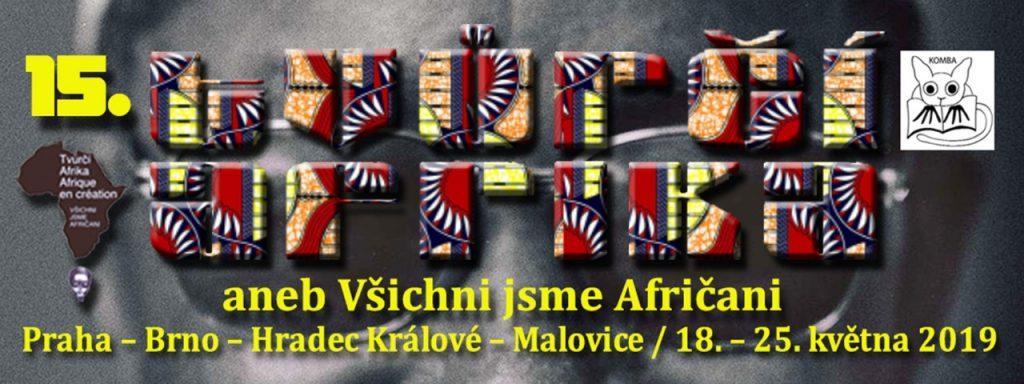 Festival Tvůrčí Afrika slaví patnácté narozeniny