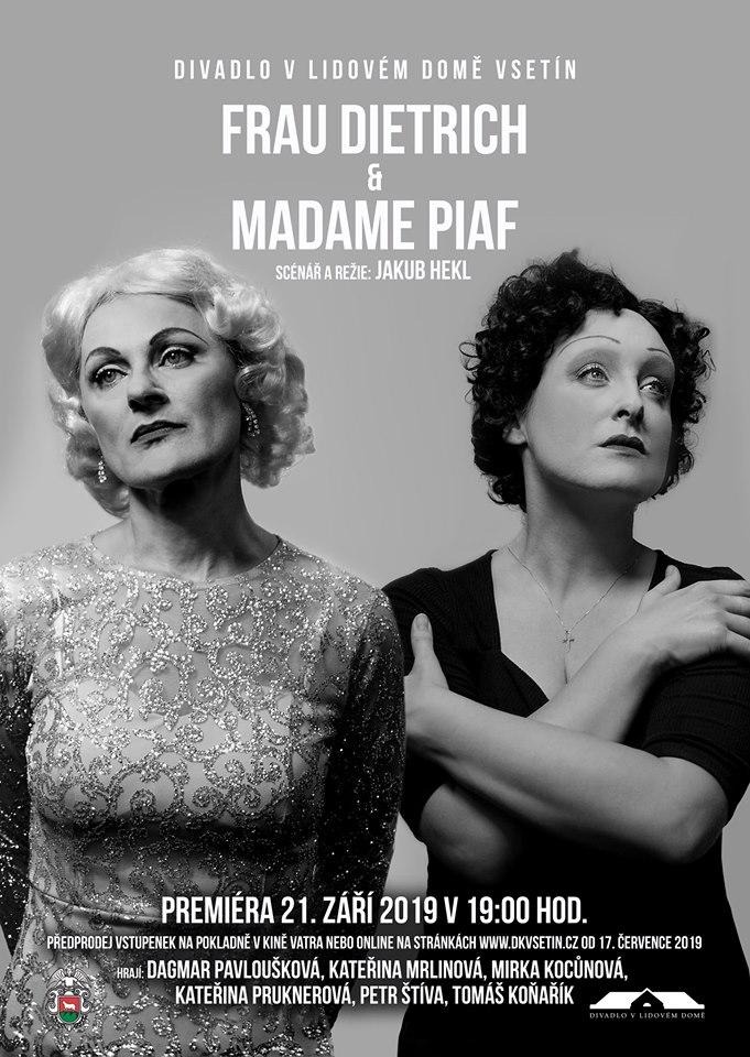 Vsetínské Divadlo v Lidovém domě zahájí sezónu premiérou autorské hry Frau Dietrich & Madame Piaf