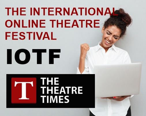 Mezinárodní divadelní festival IOTF online