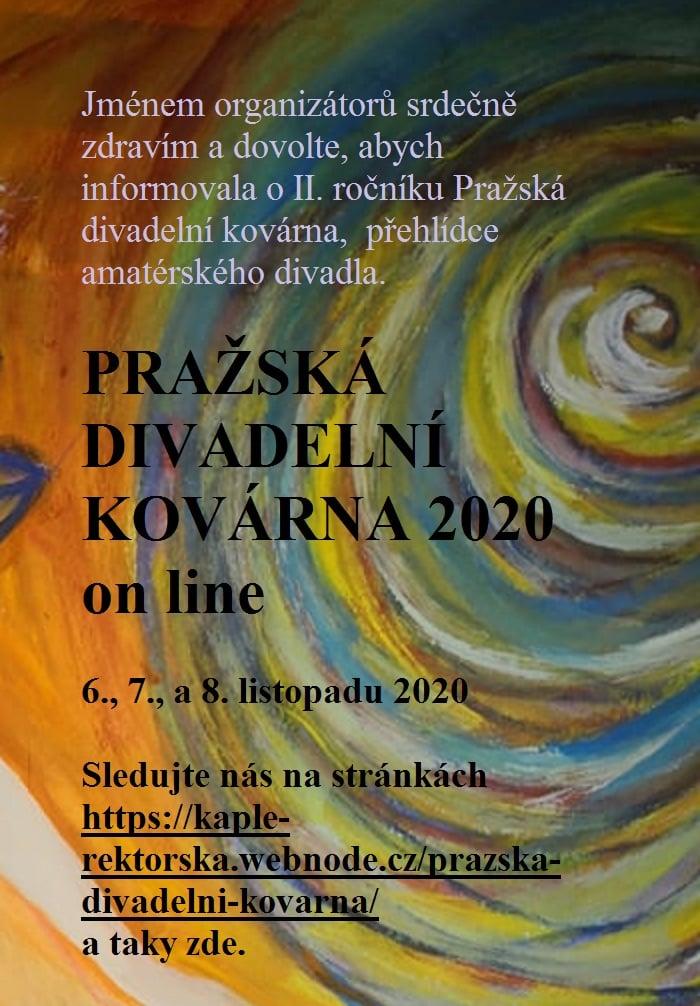 Přehlídka amatérského divadla Pražská divadelní kovárna 2020 proběhne online