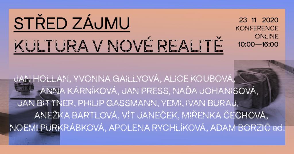 Střed zájmu: Kultura v nové realitě – konference