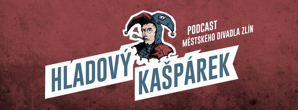 Zlínští divadelníci vytvořili podcastový pořad Hladový Kašpárek