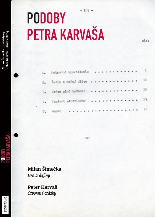 Divadelný ústav Bratislava vydal publikaci Po/doby Petra Karvaša