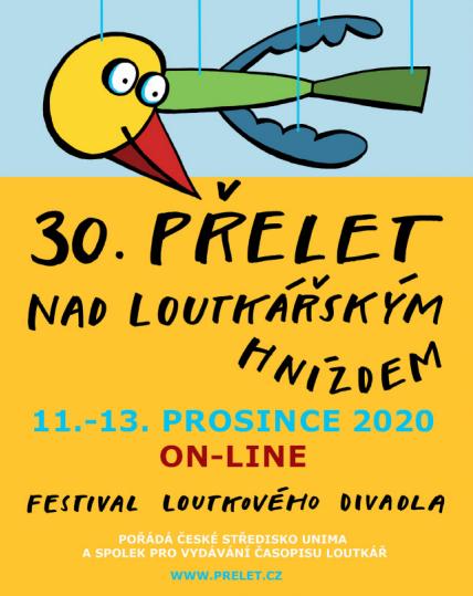 30. ročník festivalu Přelet nad loutkářským hnízdem: Nevzdáváme se!