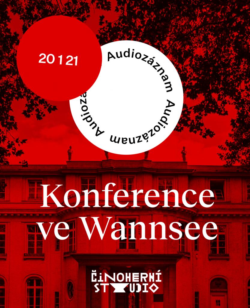 Činoherní studio tradičně připomene smutné výročí Konference ve Wannsee. Letos inscenaci uvede jako audiozáznam