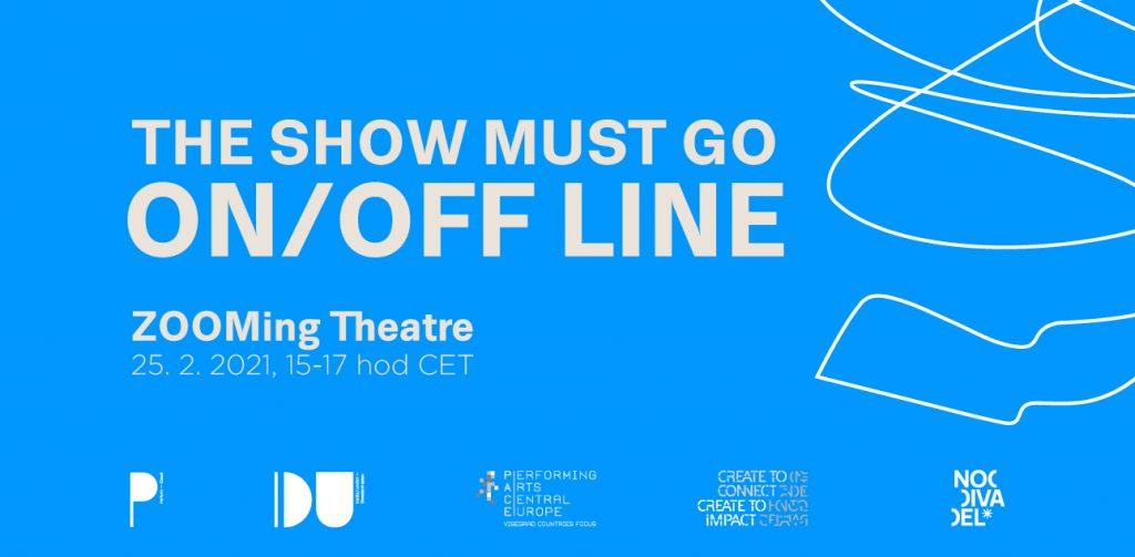 """The Show Must Go ON/OFF-line: """"ZOOMing Theatre"""", cyklus mezinárodních on-line diskusí """"Zelené čtvrtky"""""""