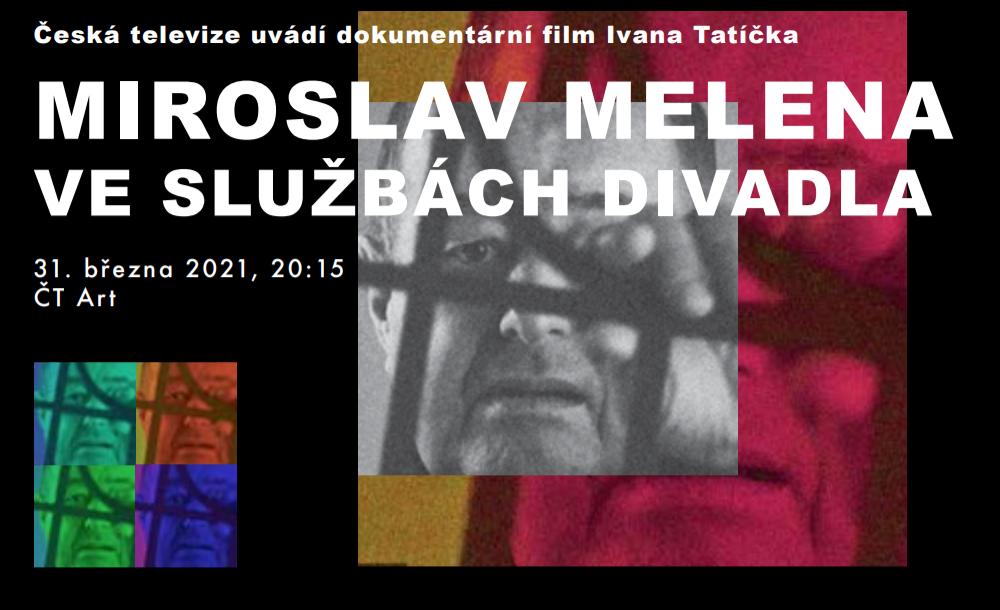 ČT Art: Miroslav Melena ve službách divadla
