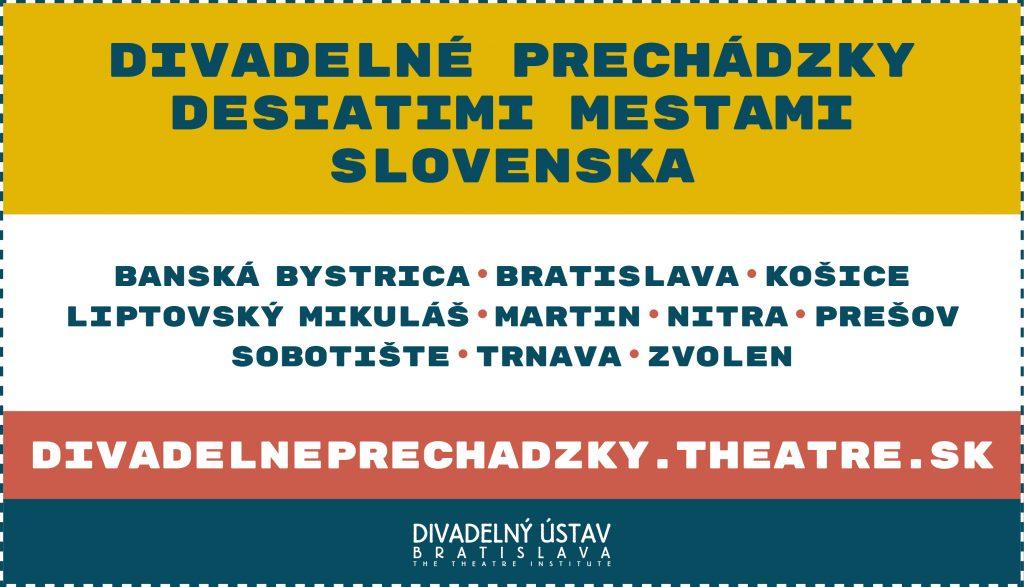 Divadelné prechádzky desiatimi mestami Slovenska